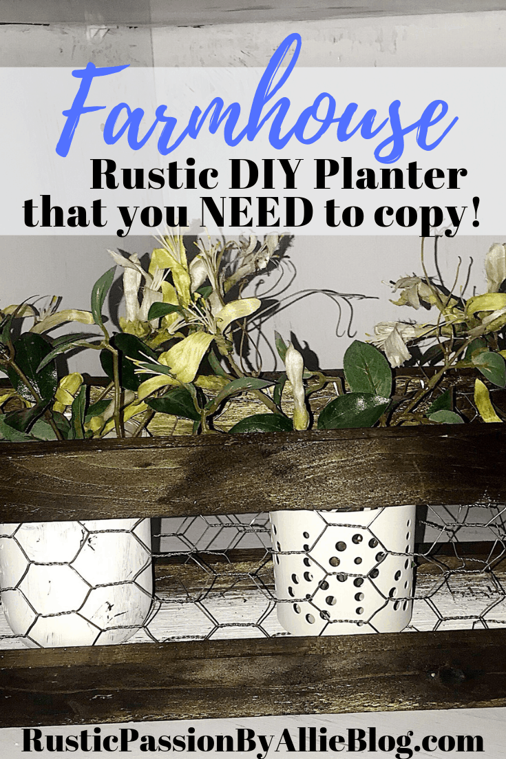 Close up of diy chicken wire wood planter with text at the top - Farmhouse rustic DIY planter that you need to copy