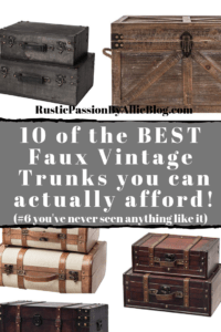 black, brown, wood, and cream trunks on a white background text overlay - 10 of the best faux vintage trunks you can actually afford.