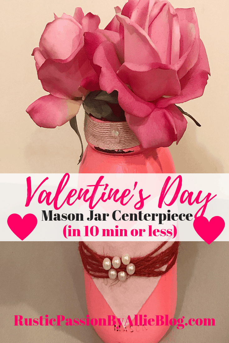 DIY Valentine's Day Mason Jar Centerpiece