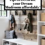 Reclaimed wood wall built in mudroom with coat hooks hanging and storage bins text overlay - 13 tips to decorate your dream mudroom affordably.