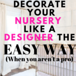 white neutral nursery with text overlay - decorate your nursery like a designer the easy way when you aren't a pro