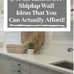 DIY white shiplap wall in laundry room with text overlay - 9 of the easiest diy shiplap wall ideas that you can actually afford