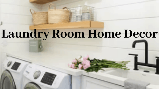 farmhouse laundry room home decor